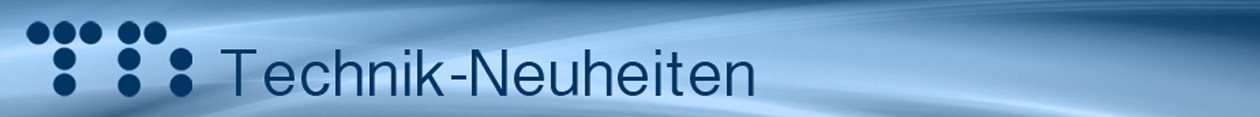 Technik-Neuheiten 2017 – Top aktuell und angesagt!